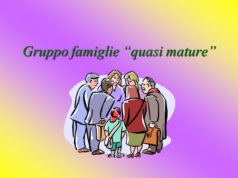 Gruppo famiglie quasi mature