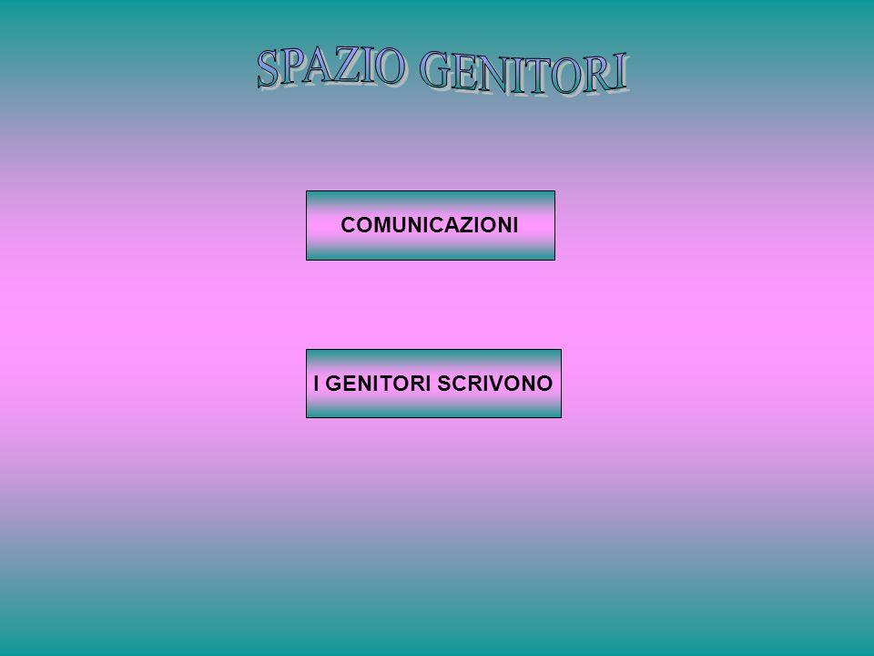 I GENITORI SCRIVONO COMUNICAZIONI
