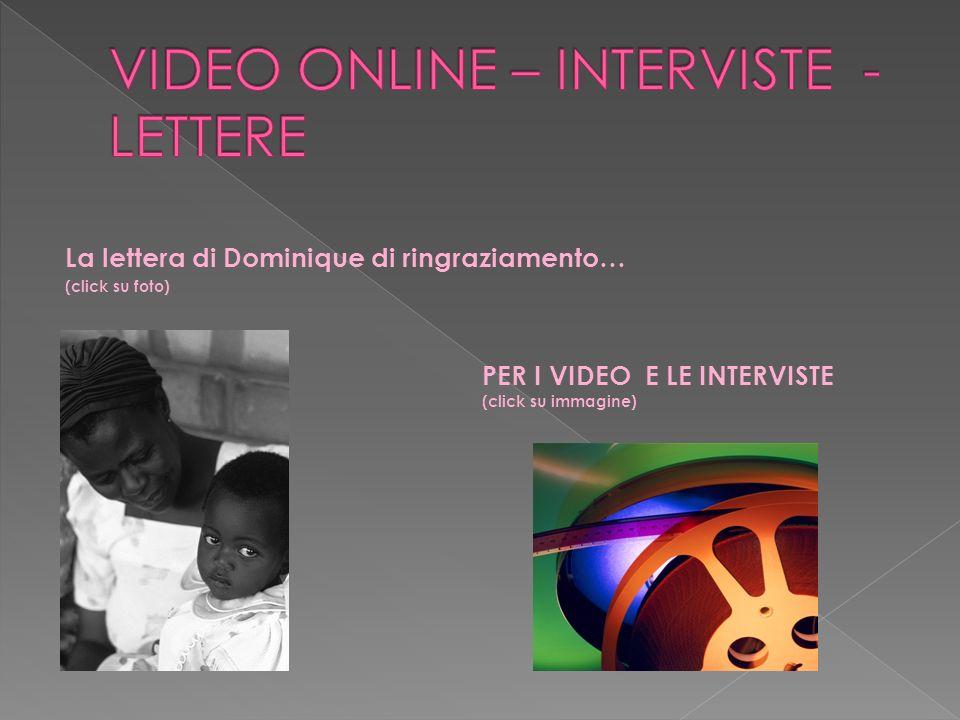 La lettera di Dominique di ringraziamento… (click su foto) PER I VIDEO E LE INTERVISTE (click su immagine)