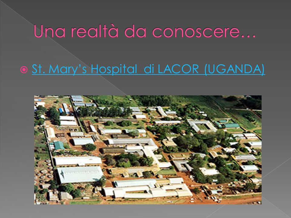 St. Marys Hospital di LACOR (UGANDA)