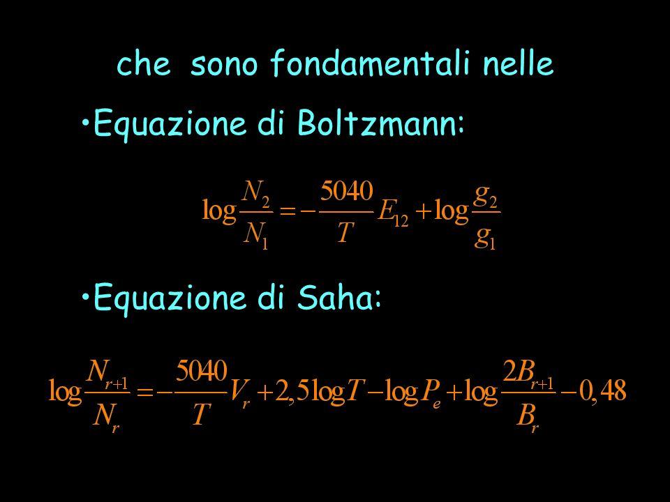 che sono fondamentali nelle Equazione di Boltzmann: Equazione di Saha: