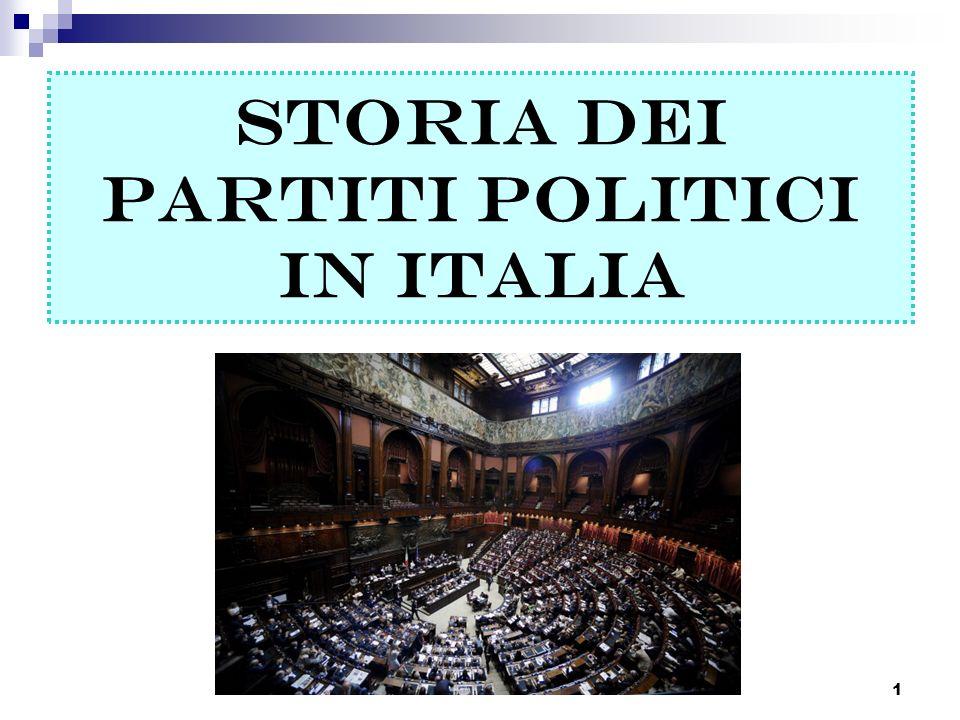 1 STORIA DEI PARTITI POLITICI IN ITALIA