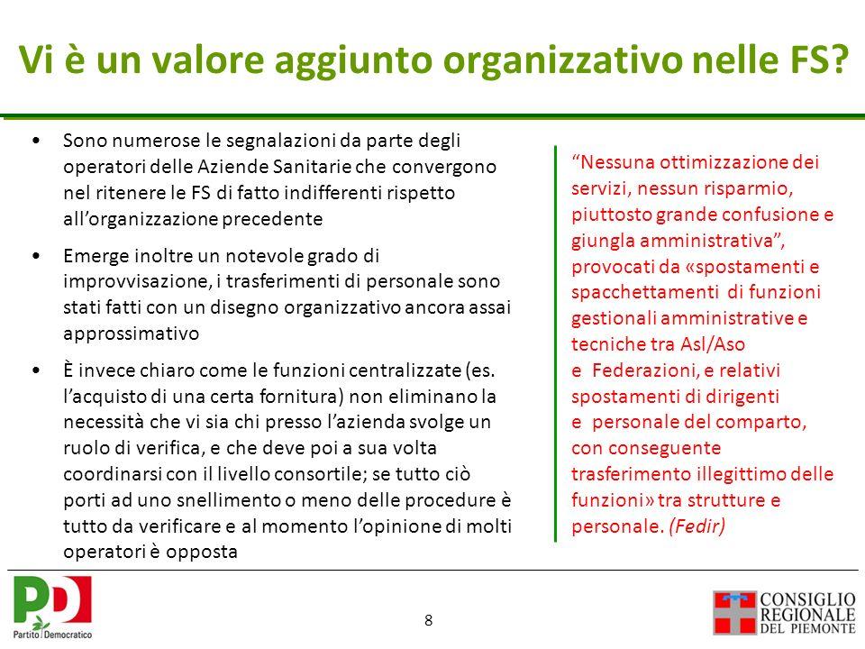 8 Vi è un valore aggiunto organizzativo nelle FS.