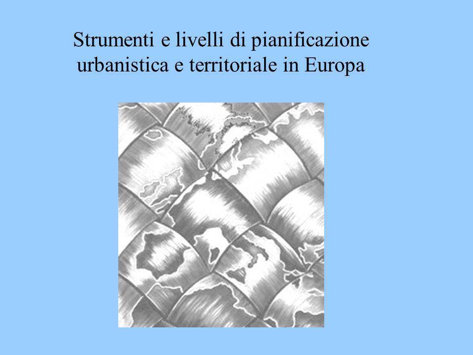 Strumenti e livelli di pianificazione urbanistica e territoriale in Europa