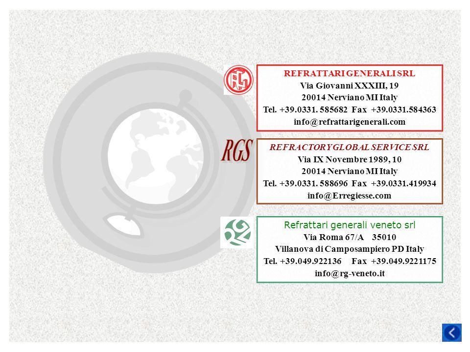 REFRATTARI GENERALI SRL Via Giovanni XXXIII, 19 20014 Nerviano MI Italy Tel. +39.0331. 585682 Fax +39.0331.584363 info@refrattarigenerali.com REFRACTO