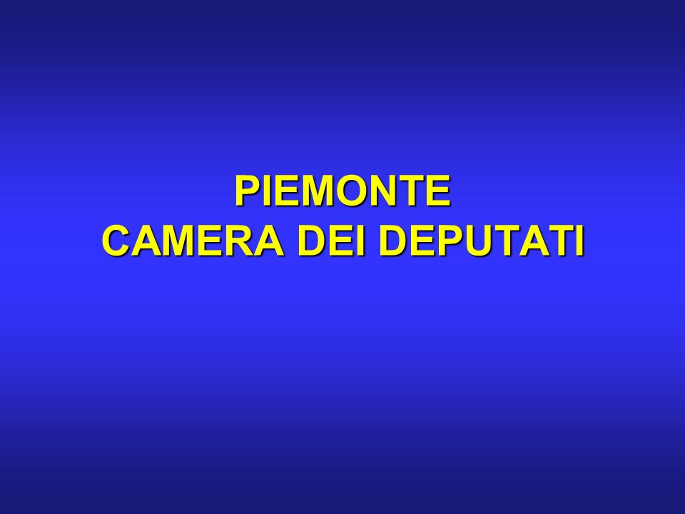 PIEMONTE CAMERA DEI DEPUTATI