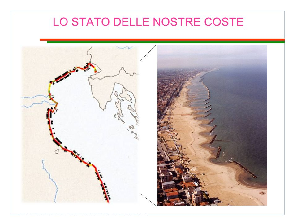 Adriatic sea EU DEMONSTRATION PROGRAMME ON INTEGRATED COASTAL MANAGEMENT 1997-1999 LO STATO DELLE NOSTRE COSTE