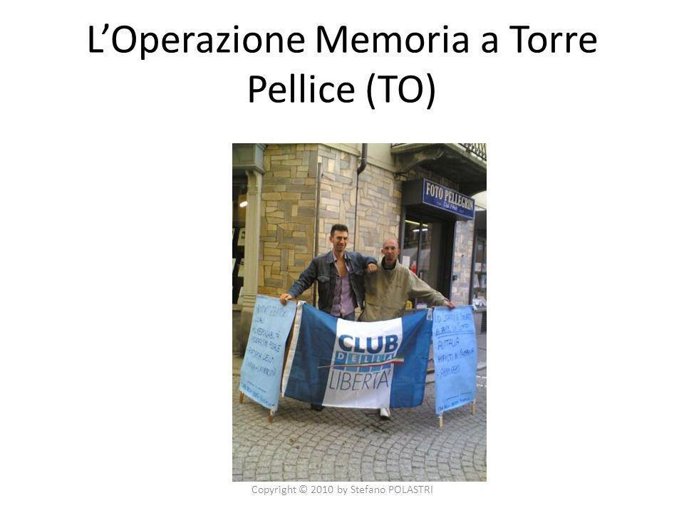 LOperazione Memoria a Torre Pellice (TO) Copyright © 2010 by Stefano POLASTRI