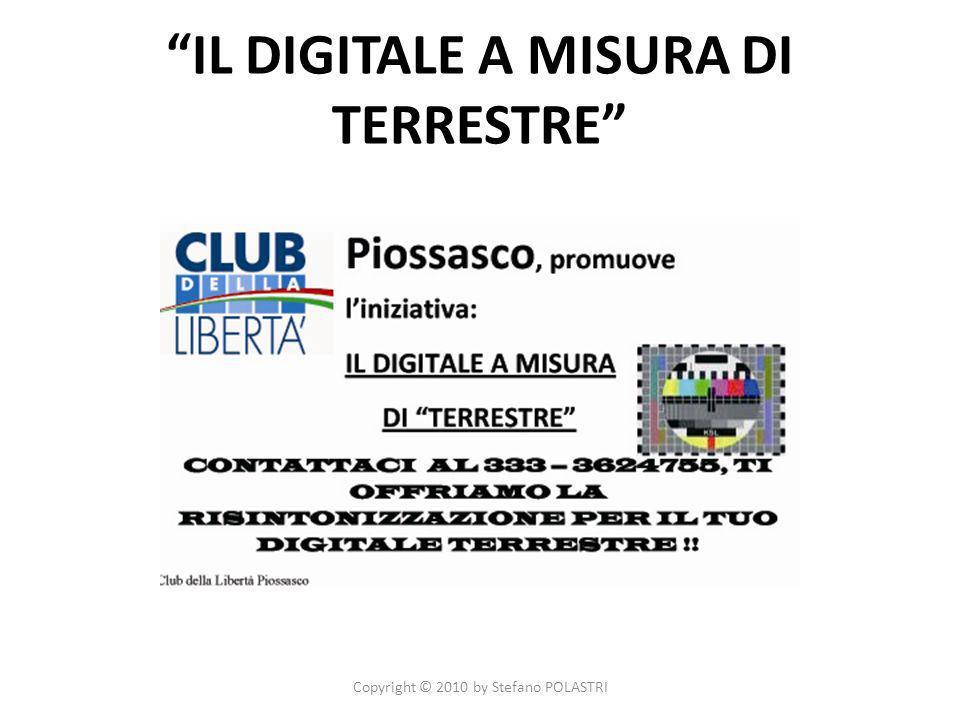 IL DIGITALE A MISURA DI TERRESTRE Copyright © 2010 by Stefano POLASTRI