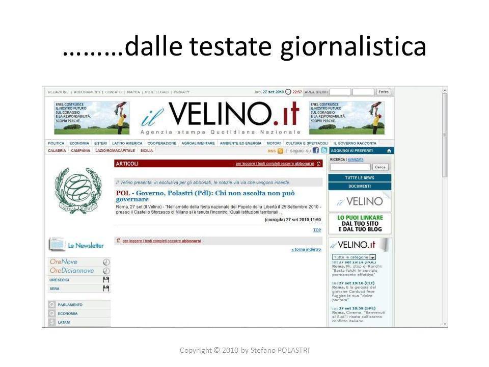 ………dalle testate giornalistica Copyright © 2010 by Stefano POLASTRI