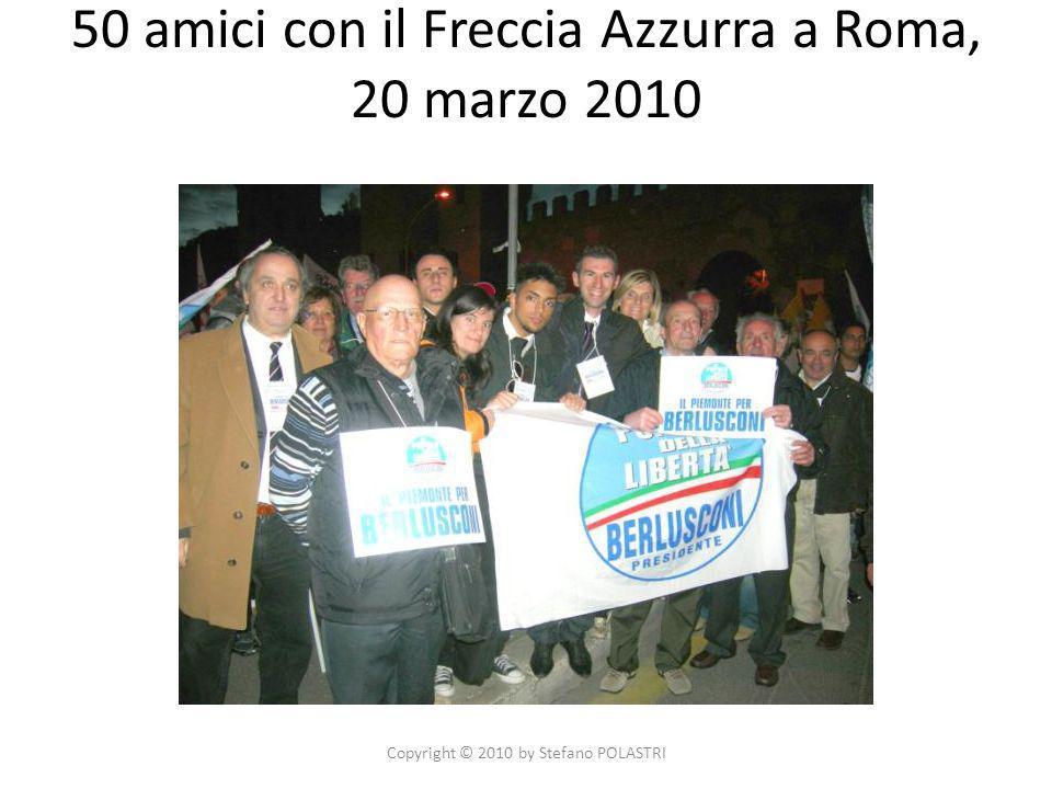 50 amici con il Freccia Azzurra a Roma, 20 marzo 2010 Copyright © 2010 by Stefano POLASTRI