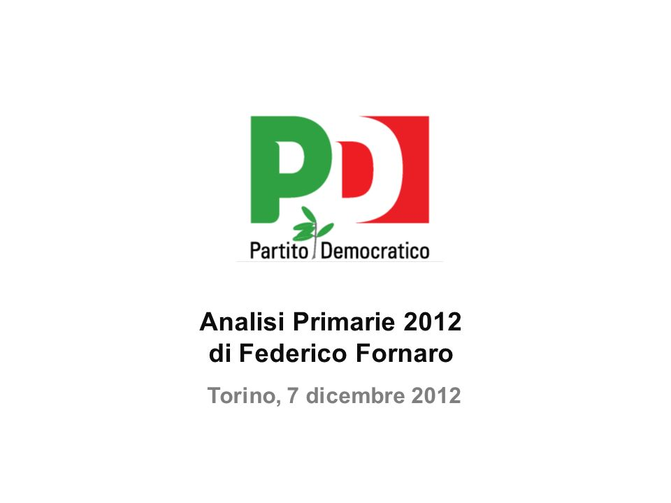 Analisi Primarie 2012 di Federico Fornaro. Torino, 7 dicembre 2012