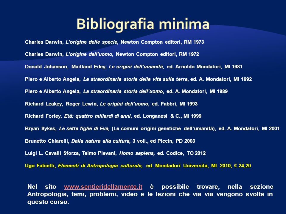 Charles Darwin, Lorigine delle specie, Newton Compton editori, RM 1973 Charles Darwin, Lorigine delluomo, Newton Compton editori, RM 1972 Donald Johan