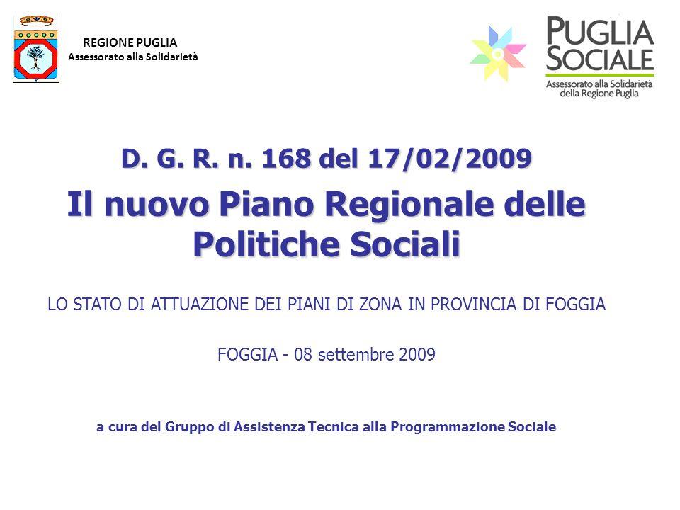 REGIONE PUGLIA Assessorato alla Solidarietà D. G.