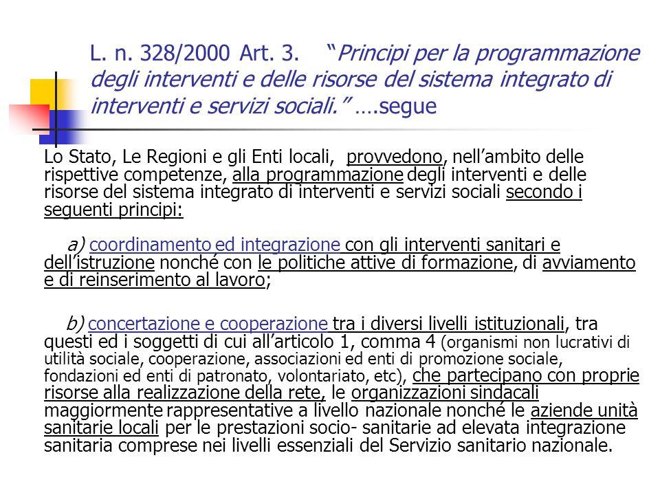 L.n. 328/2000 Art. 3.