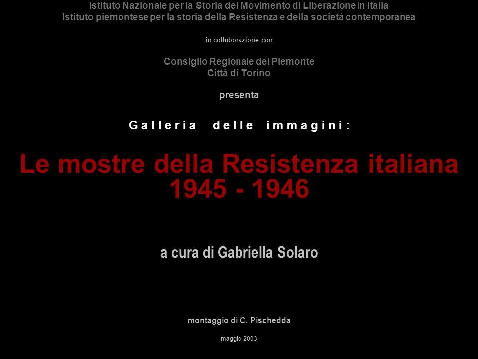 Istituto Nazionale per la Storia del Movimento di Liberazione in Italia Istituto piemontese per la storia della Resistenza e della società contemporan