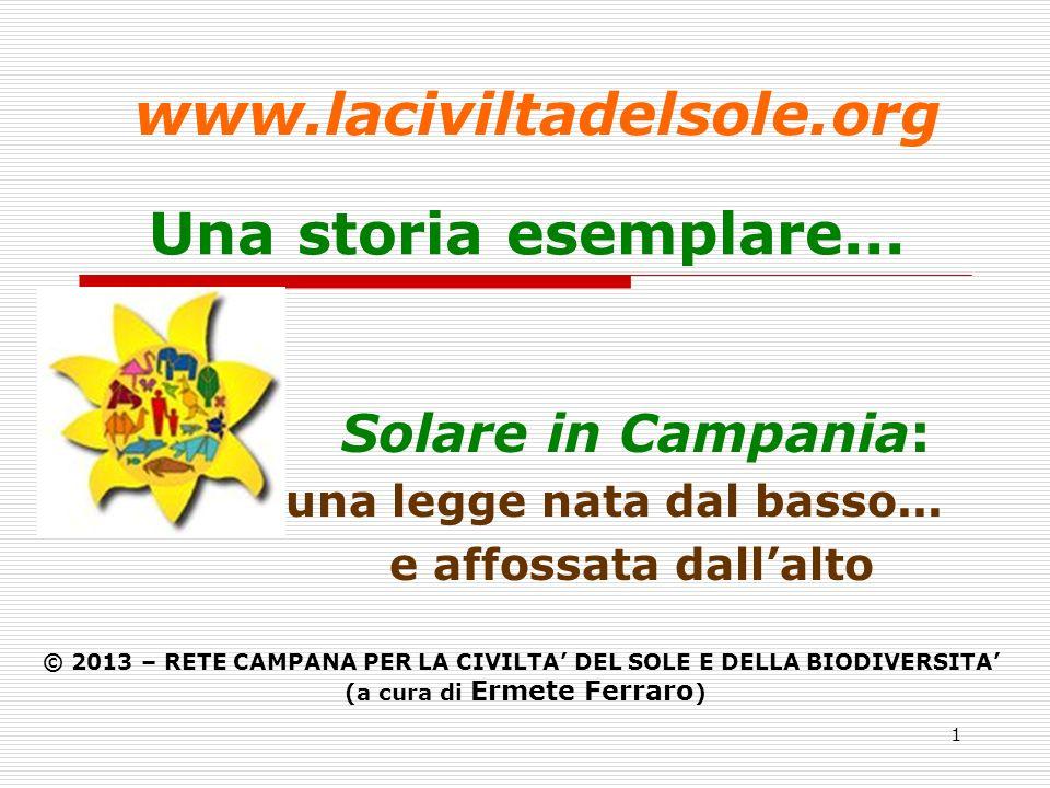 1 Una storia esemplare... Solare in Campania: una legge nata dal basso...