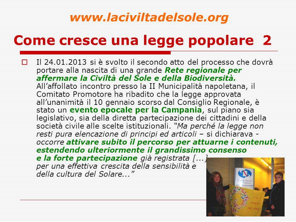 15 Come cresce una legge popolare 3 www.laciviltadelsole.org CHE COSA PREVEDE LA LEGGE.