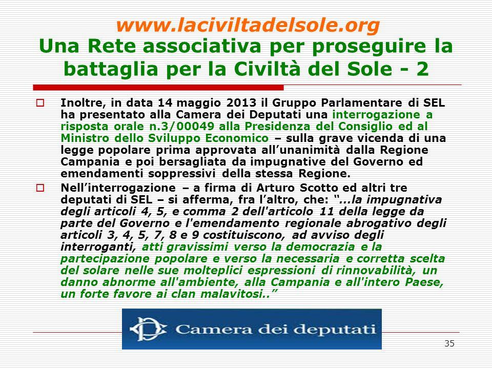 36 Una Rete associativa per proseguire la battaglia per la Civiltà del Sole - 3 Infine, il 17 maggio 2013, si è tenuta presso la II Municipalità di Napoli (p.za Dante) lASSEMBLEA COSTITUTIVA del nuovo soggetto associativo.