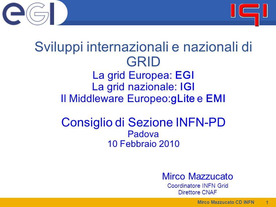Mirco Mazzucato CD INFN 12 La proposta INFN Convergenza di Grid and Cloud Services su Dynamically Provisioned Resources New USER PC, PA IGI diventa un IaaS