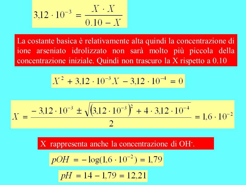 Scrivendo che le concentrazioni di OH - e HAsO 4 2- sono uguali ad X ho già trascurato le parti che si idrolizzano o che si formano nelle idrolisi successive.