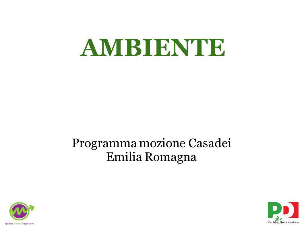 Programma mozione Casadei Emilia Romagna AMBIENTE