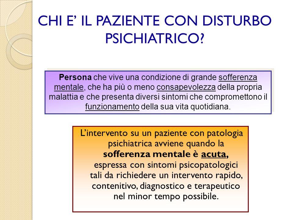 DISTURBI PSICHIATRICI Schizofrenia: I disturbi sono molto gravi ed intensi, tendono a disgregare lintera vita del paziente, che perde la capacità di continuare ad interagire con altre persone o con le cose.