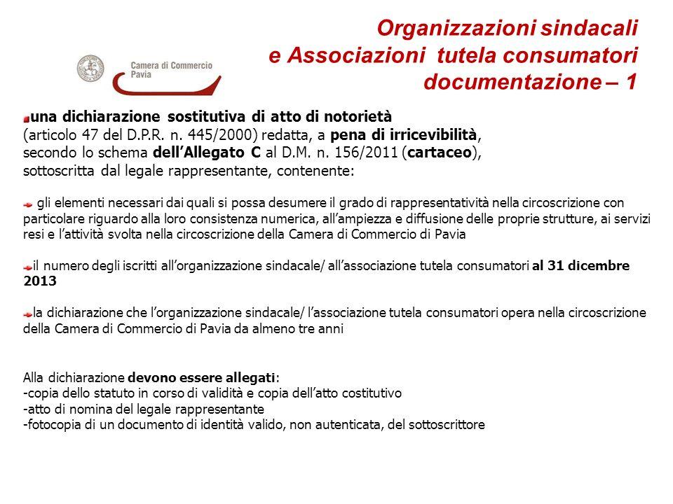 Organizzazioni sindacali e Associazioni tutela consumatori documentazione – 1 una dichiarazione sostitutiva di atto di notorietà (articolo 47 del D.P.