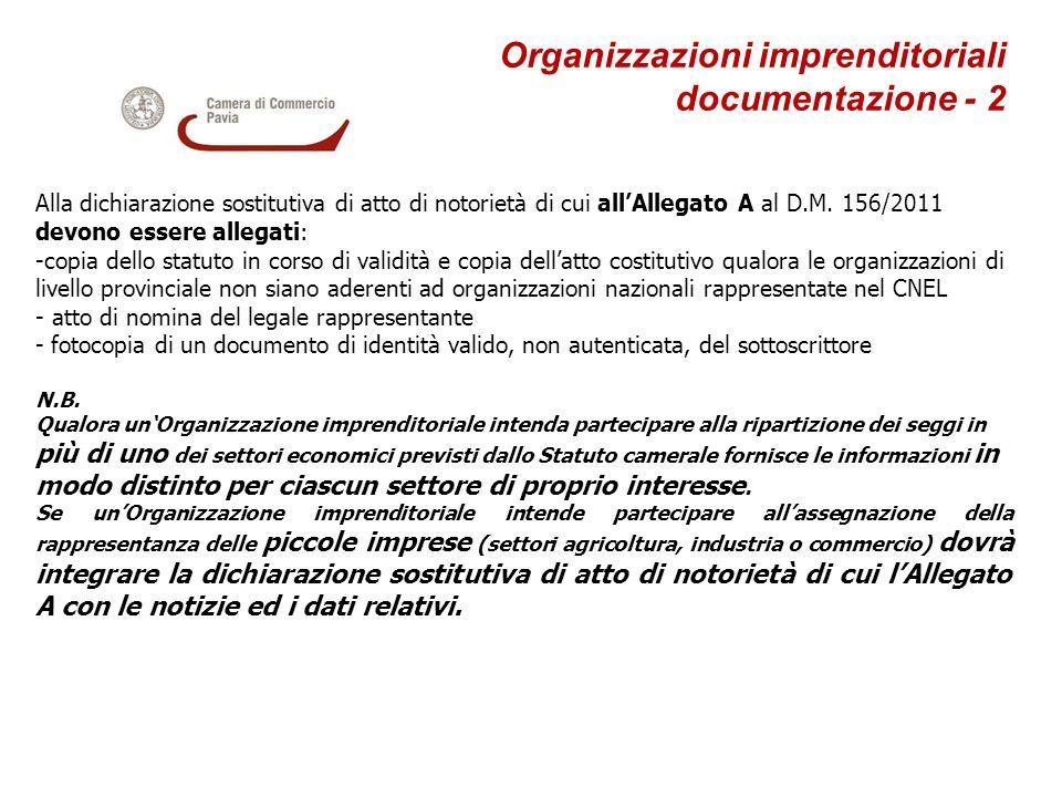 Organizzazioni imprenditoriali documentazione - 2 Alla dichiarazione sostitutiva di atto di notorietà di cui allAllegato A al D.M. 156/2011 devono ess