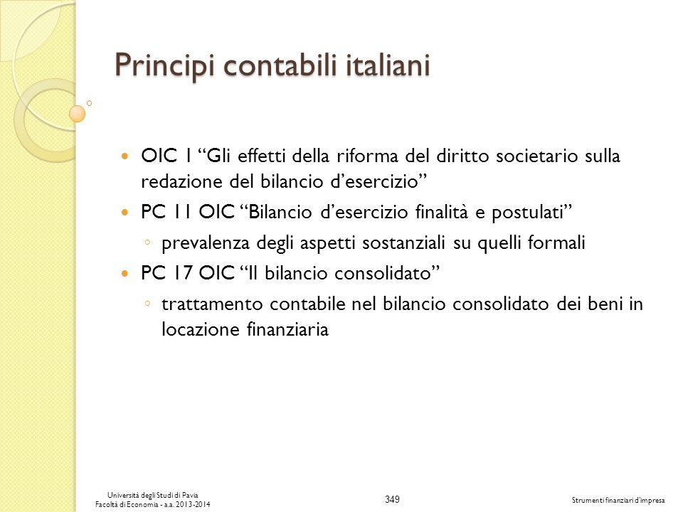349 Università degli Studi di Pavia Facoltà di Economia - a.a. 2013-2014 Strumenti finanziari dimpresa Principi contabili italiani OIC 1 Gli effetti d