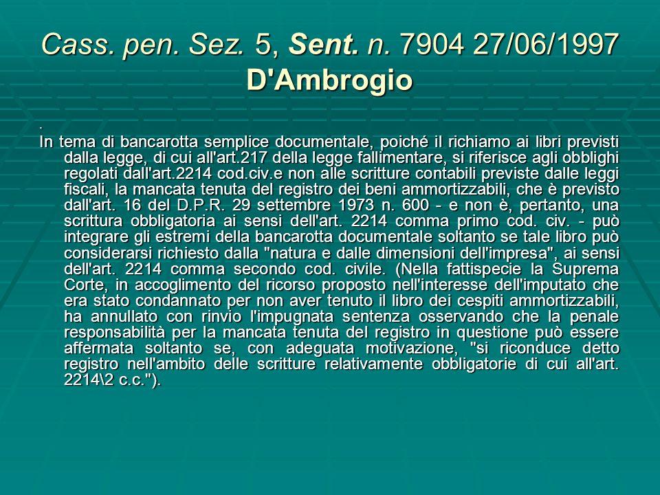 Cass. pen. Sez. 5, Sent. n. 35168 del 11/07/2005 Rv. 232572 35168 Sussiste il reato di bancarotta semplice documentale (art. 217 Legge fall.), anche n