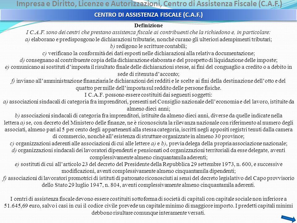 Impresa e Diritto, Licenze e Autorizzazioni, Centro di Assistenza Fiscale (C.A.F.) Definizione I C.A.F.