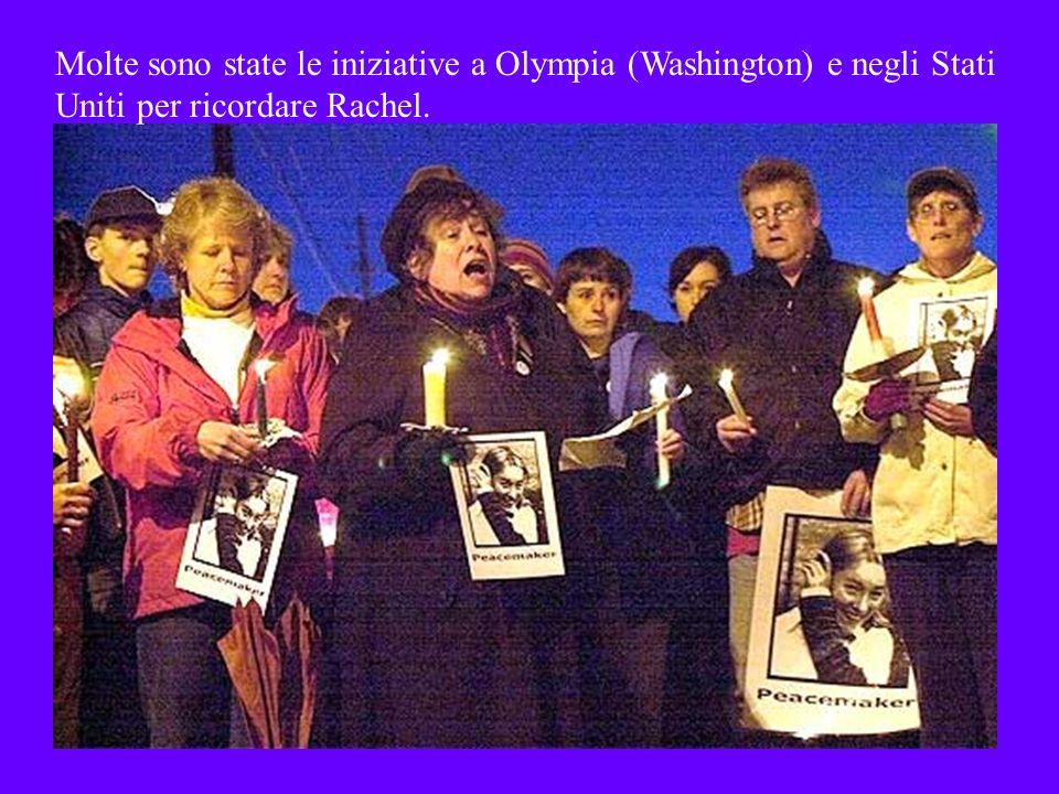 Molte sono state le iniziative a Olympia (Washington) e negli Stati Uniti per ricordare Rachel.