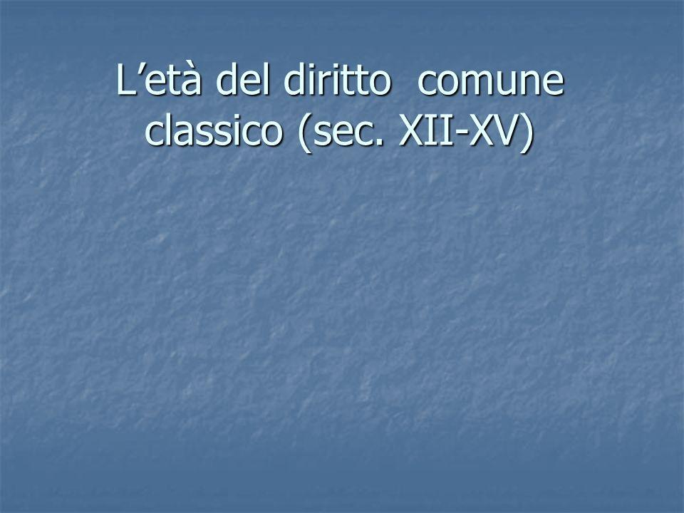 Letà del diritto comune classico (sec. XII-XV)