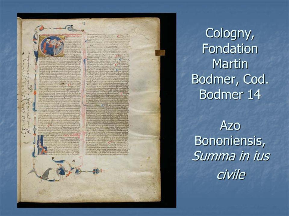 Cologny, Fondation Martin Bodmer, Cod. Bodmer 14 Azo Bononiensis, Summa in ius civile