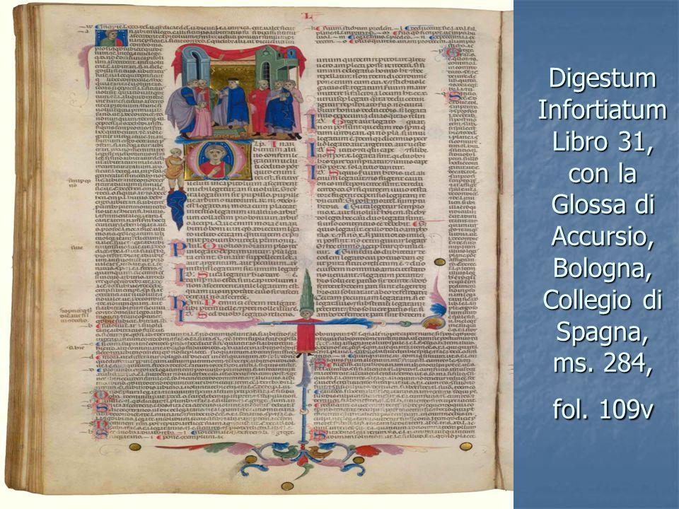 Digestum Infortiatum Libro 31, con la Glossa di Accursio, Bologna, Collegio di Spagna, ms. 284, fol. 109v