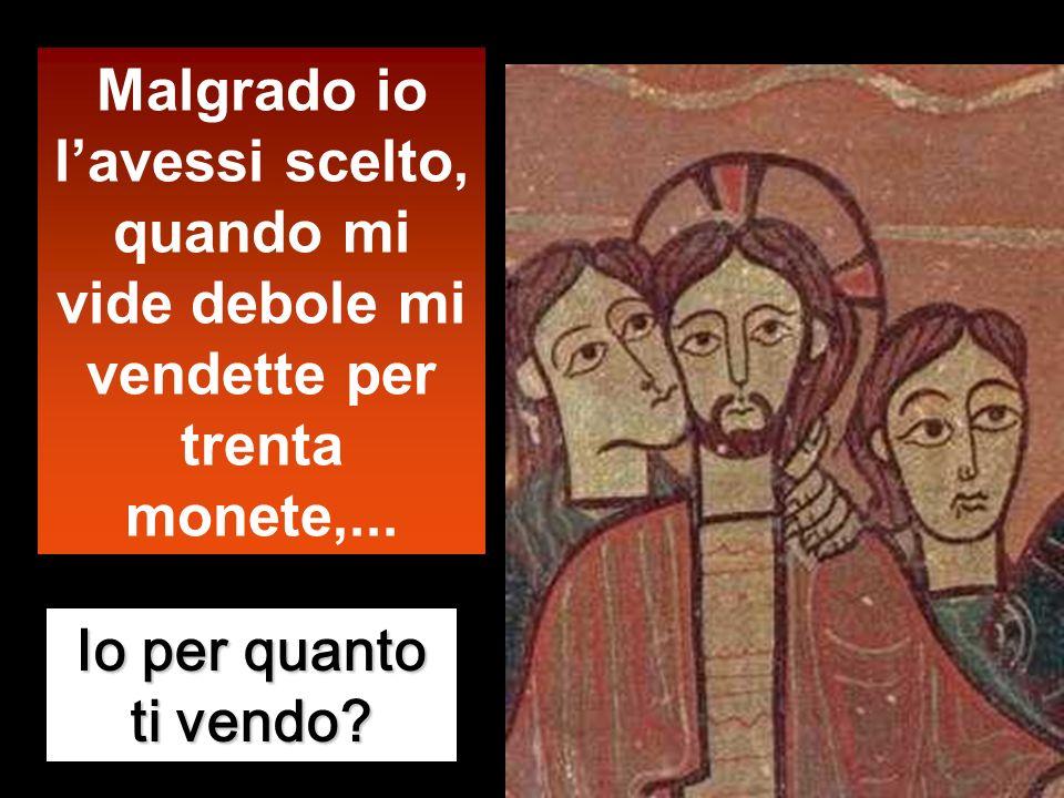 Mt 26,14 – 27,66 In quel tempo, uno dei Dodici, chiamato Giuda Iscariota, andò dai capi dei sacerdoti e disse: «Quanto volete darmi perché io ve lo co