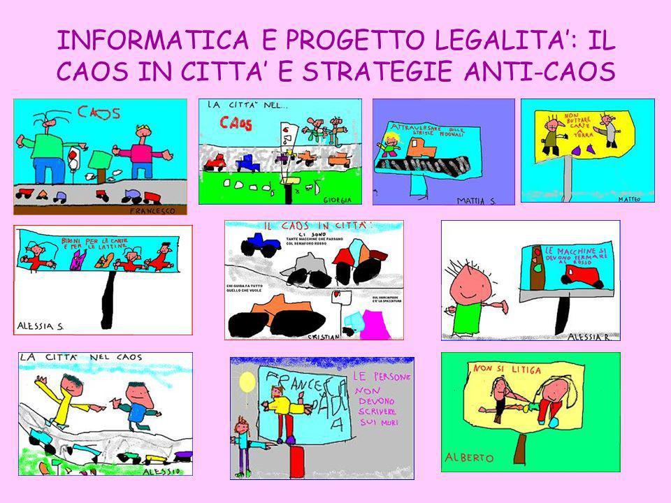 INFORMATICA E PROGETTO LEGALITA: IL CAOS IN CITTA E STRATEGIE ANTI-CAOS