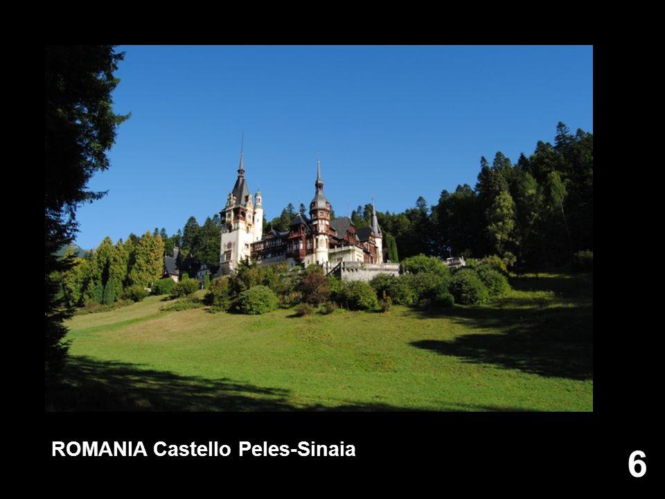 6 6 ROMANIA Castello Peles-Sinaia