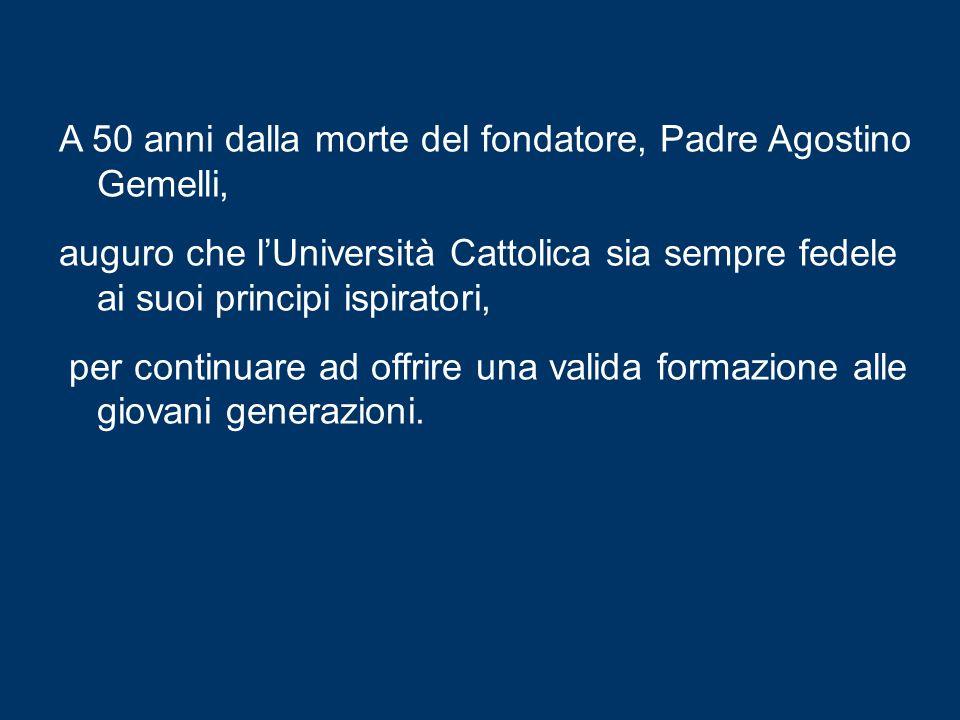 In questo contesto mi piace menzionare anche la Giornata dellUniversità Cattolica del Sacro Cuore, che si celebra oggi.