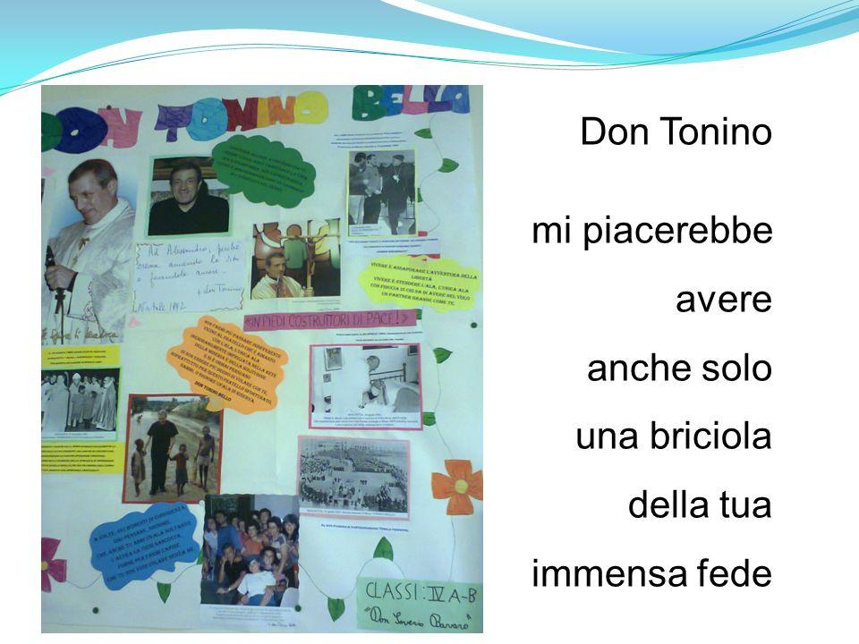 Carissimo don Tonino, io non ti ho conosciuto, ma mi sarebbe piaciuto.