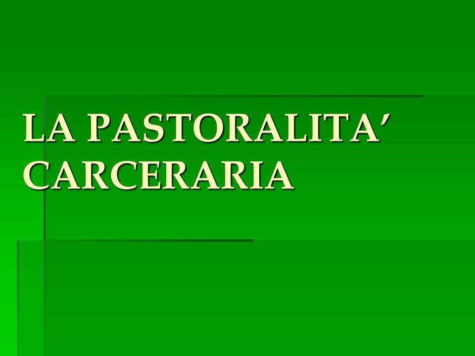 LA PASTORALITA CARCERARIA