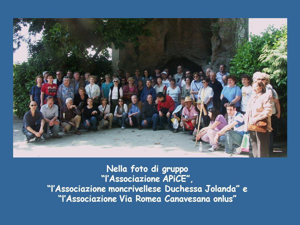 Nella foto di gruppo lAssociazione APiCE, lAssociazione moncrivellese Duchessa Jolanda e lAssociazione Via Romea Canavesana onlus