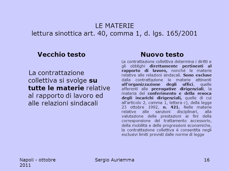 Napoli - ottobre 2011 Sergio Auriemma16 LE MATERIE lettura sinottica art.