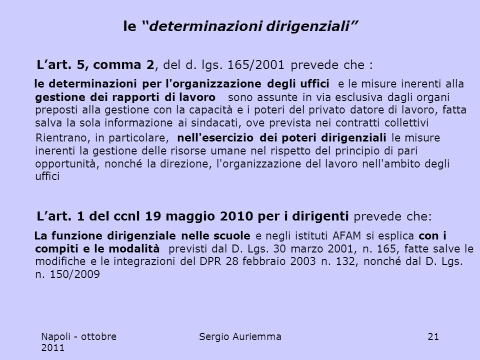Napoli - ottobre 2011 Sergio Auriemma21 le determinazioni dirigenziali Lart.