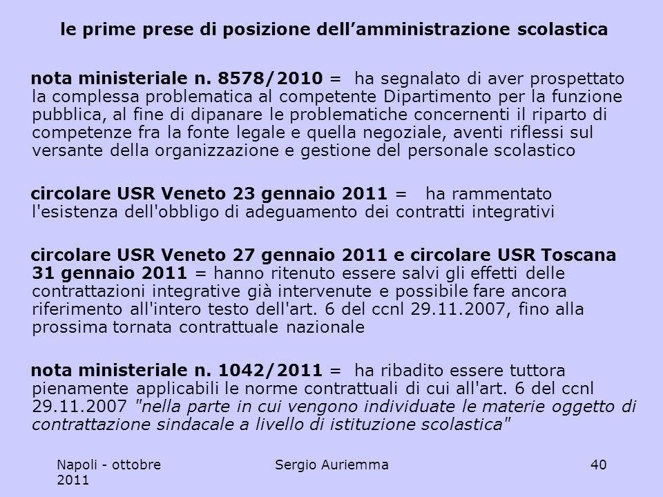 Napoli - ottobre 2011 Sergio Auriemma40 le prime prese di posizione dellamministrazione scolastica nota ministeriale n.