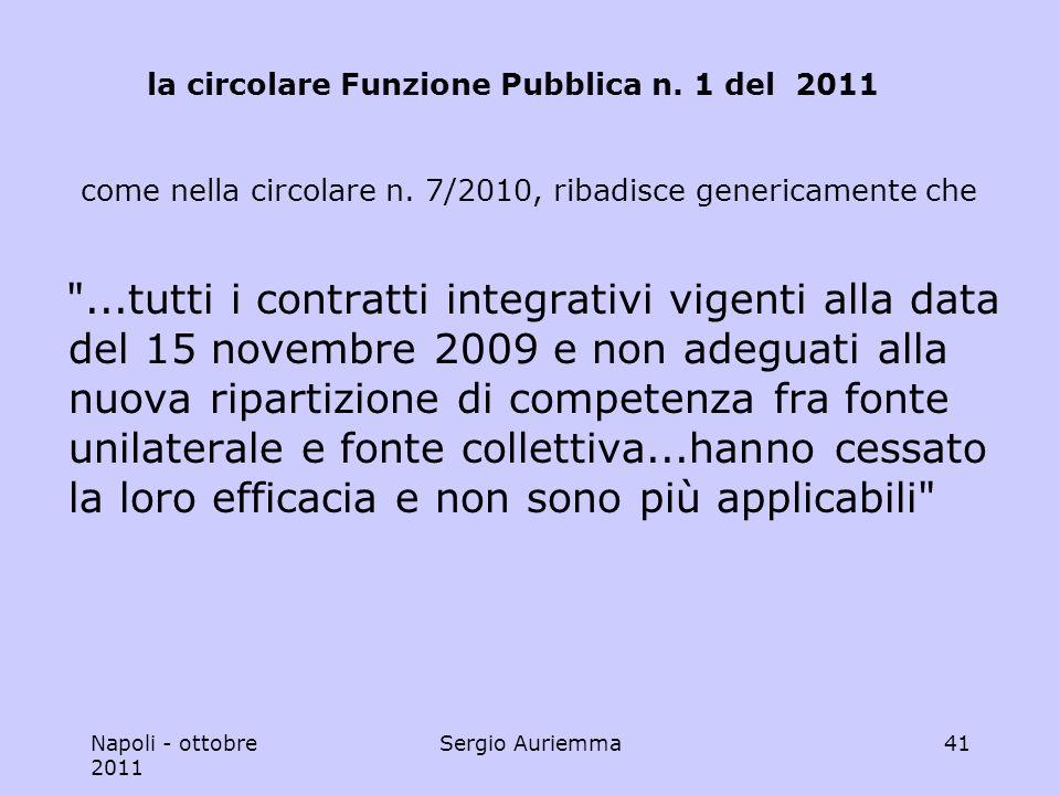 Napoli - ottobre 2011 Sergio Auriemma41 la circolare Funzione Pubblica n.