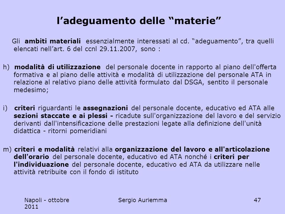 Napoli - ottobre 2011 Sergio Auriemma47 ladeguamento delle materie Gli ambiti materiali essenzialmente interessati al cd.
