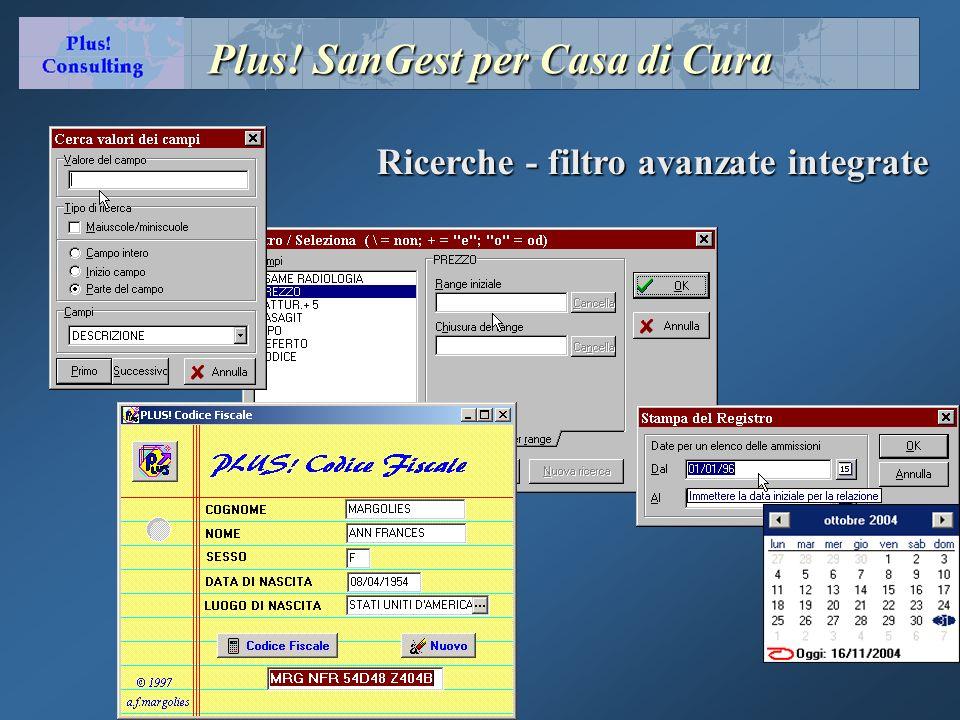 Plus! SanGest per Casa di Cura Ricerche - filtro avanzate integrate
