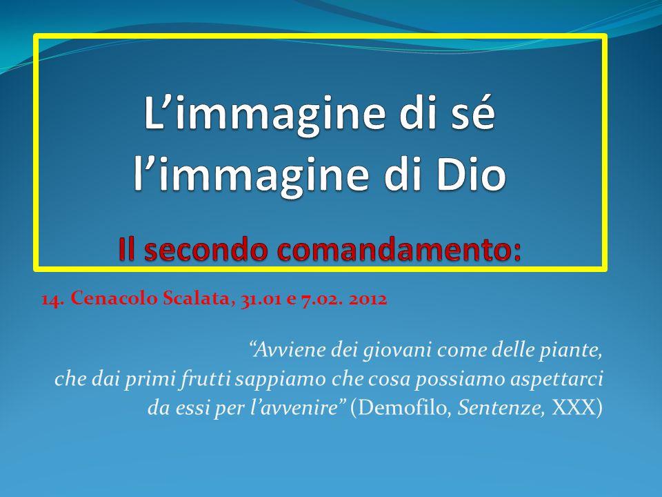 14. Cenacolo Scalata, 31.01 e 7.02.